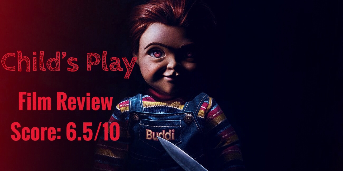 Childs Play (2019) | Movie Review (Spoilers)